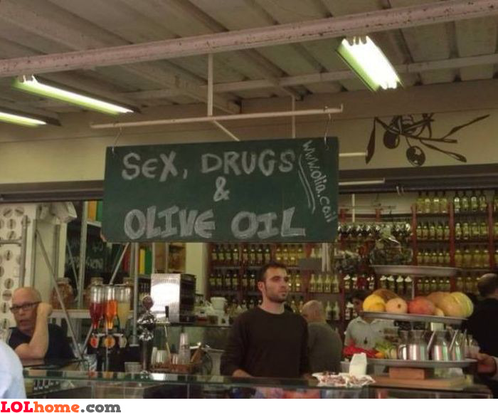 Sex, Drugs and Olive Oil
