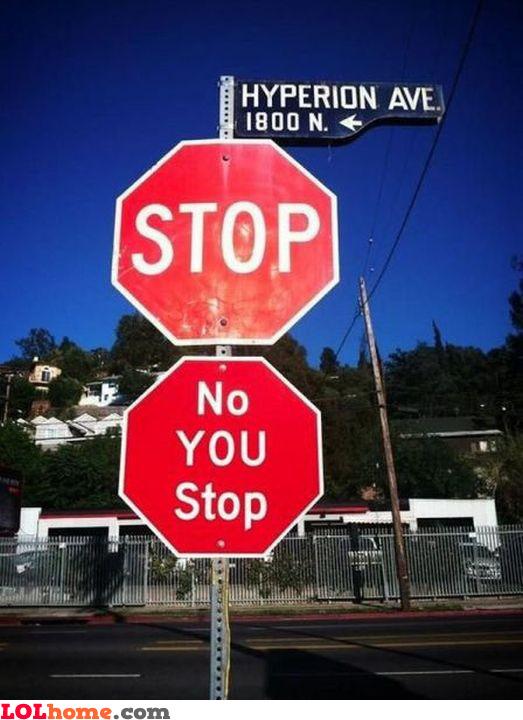 No, you stop