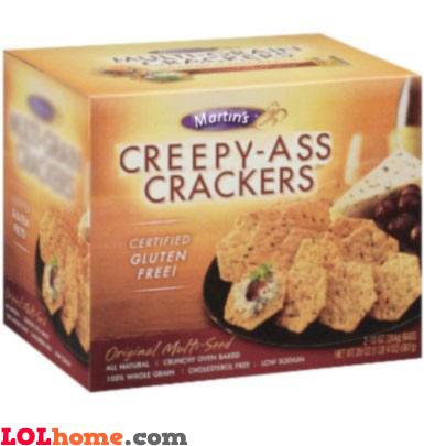 Creepy-Ass Crackers