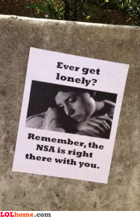 NSA keeps you company
