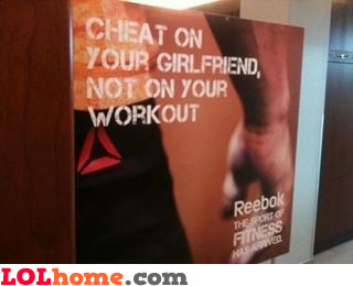 Cheat on  your girlfriend
