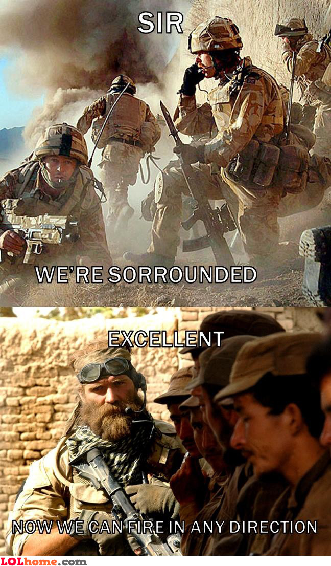 We're surrounded