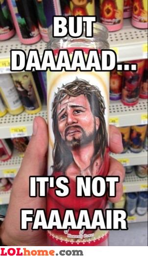 Whining Jesus