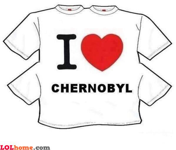 I love Chernobyl