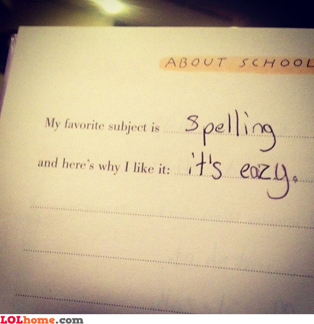 Spelling is eazy