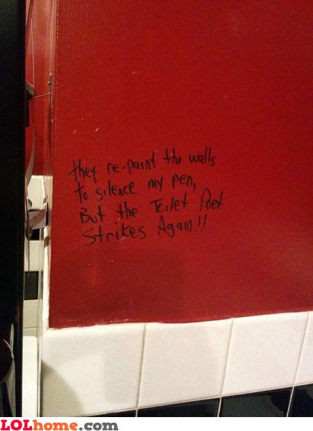 Toilet poet strikes