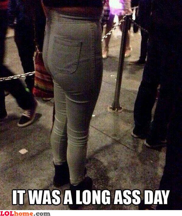 Long ass day