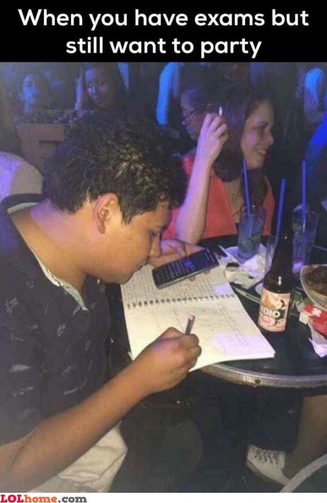 Exams & parties