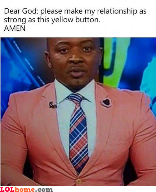 Yellow button strength