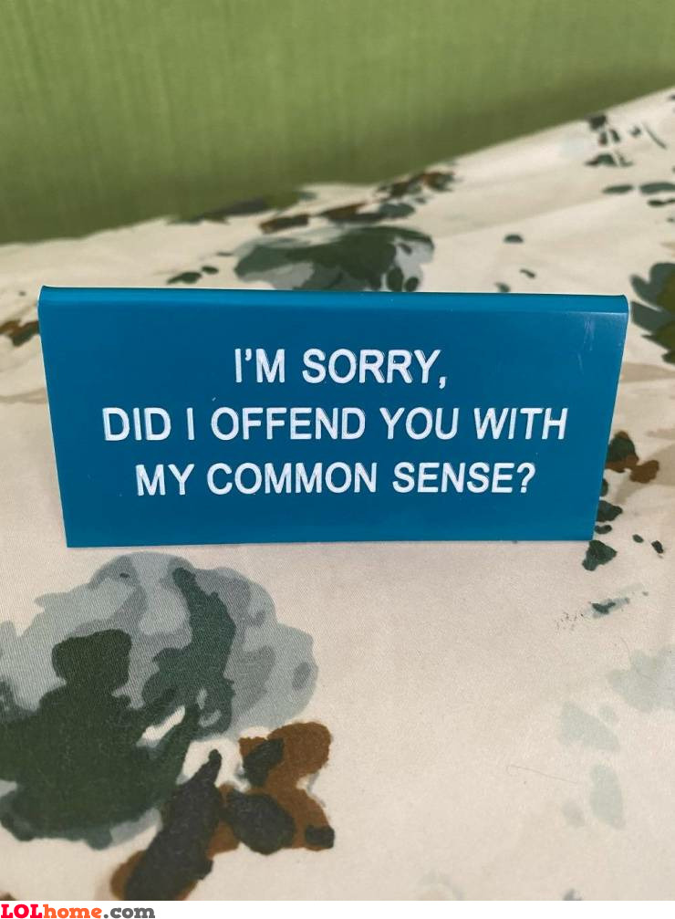 Common sense offence