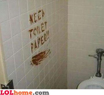 Need toilet paper