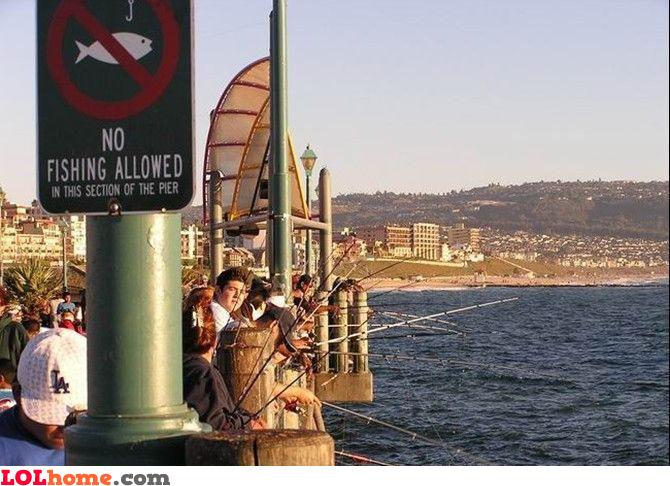 No fishing allowed