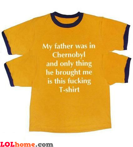 My father was in Chernobyl