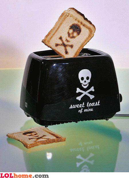 Deadly toast