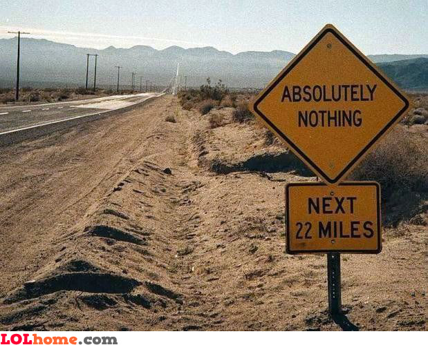 Absolutely nothing ahead