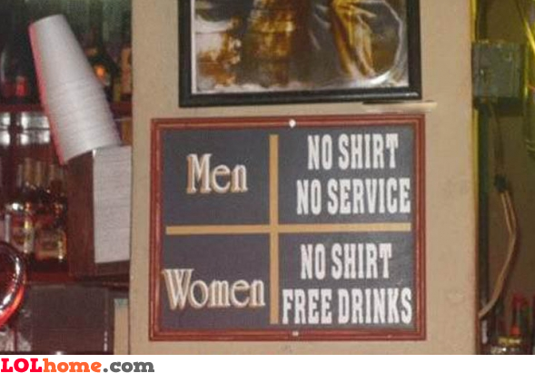 No shirt means free drinks