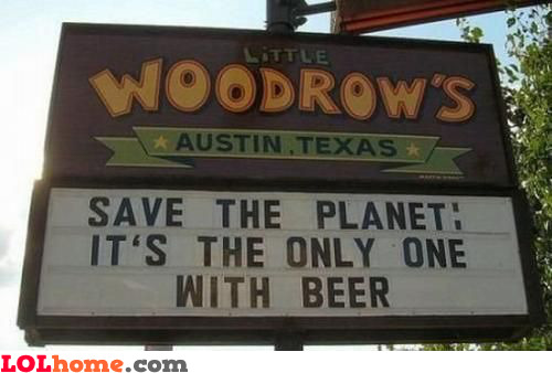 It's the only planet with beer on it