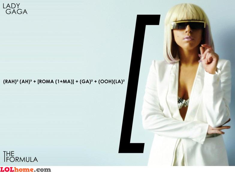 Lady Gaga's formula