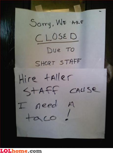 Hire taller staff