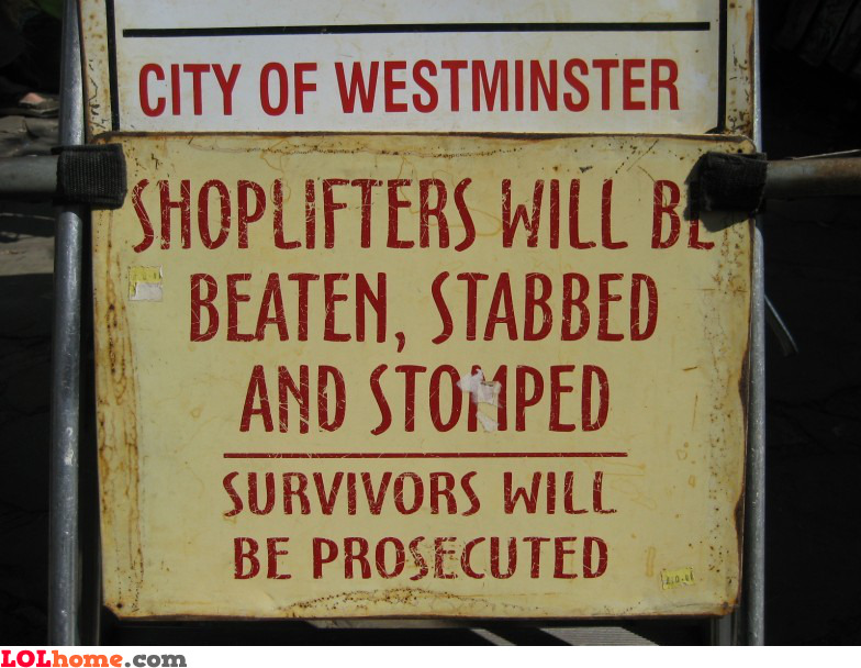 Pics For > Shoplifting Signs Funny