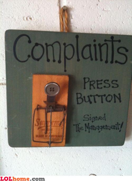 Press button to complain