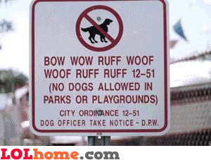 No dogs allowed in parks or playgrounds