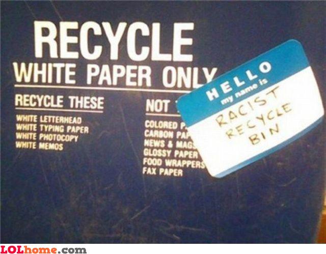 Racist recycle bin