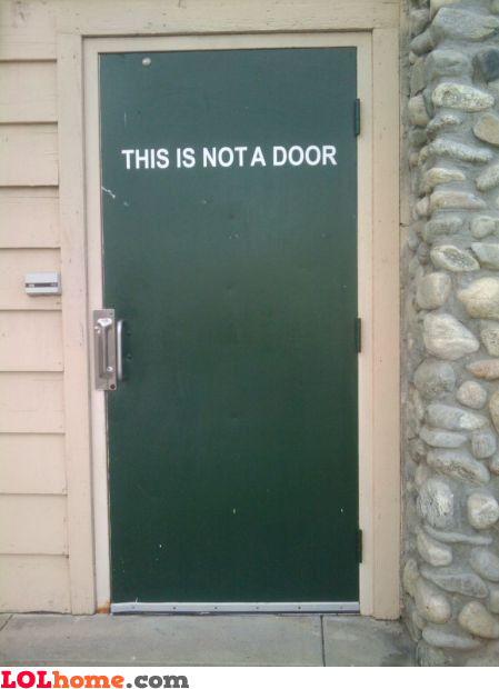 This is not a door
