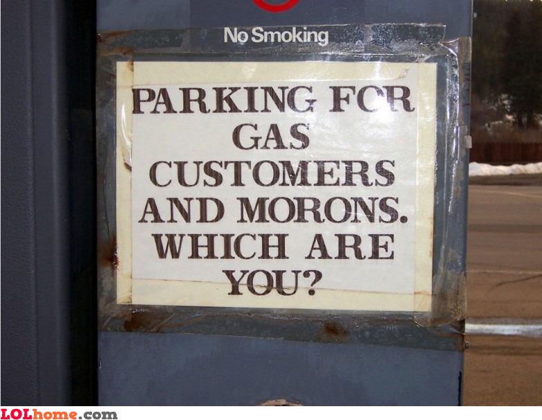 Gas customers and morons