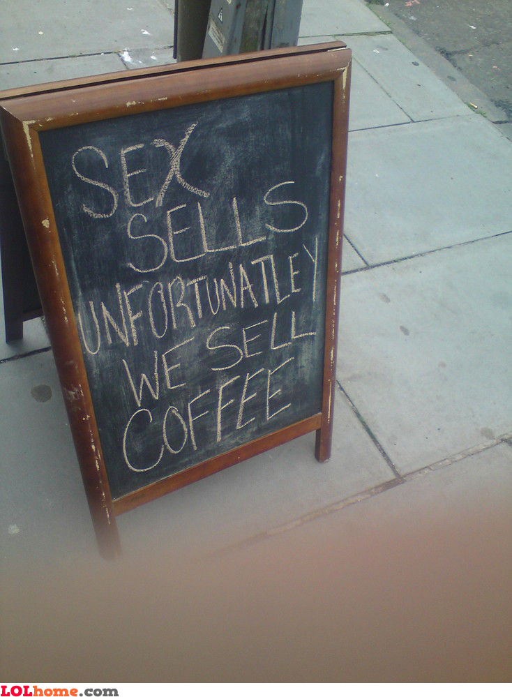 We don't sell sex