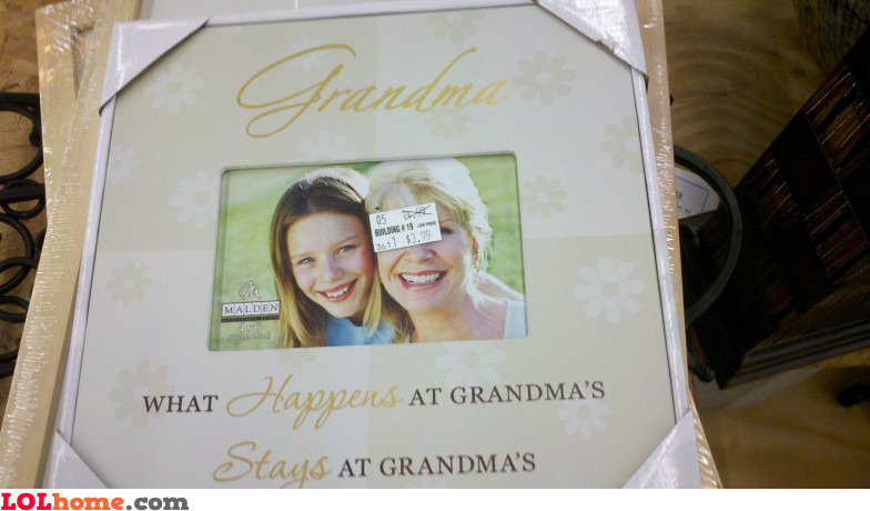 Grandma is dangerous