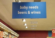 Baby needs beer & wines