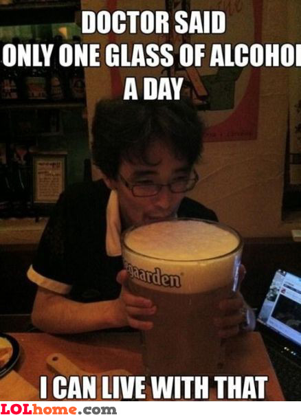 One glass of alcohol
