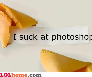 I suck at Photoshop