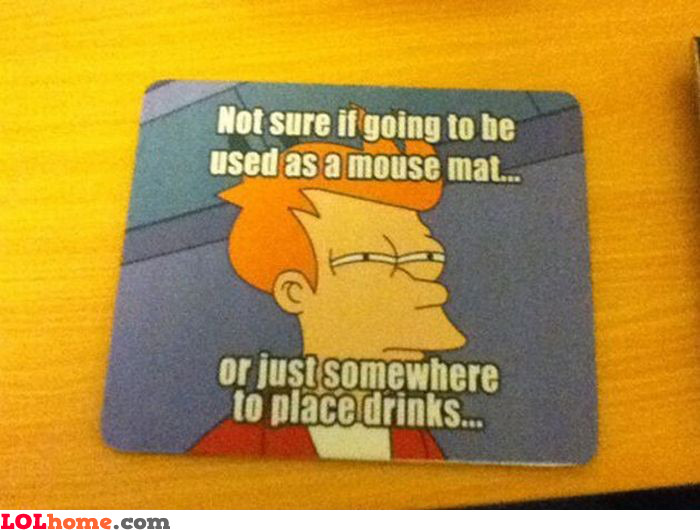 Mouse mat dilemma