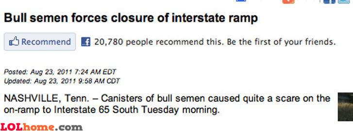 Bull semen is dangerous
