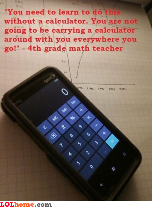 Who's laughing now, teacher?