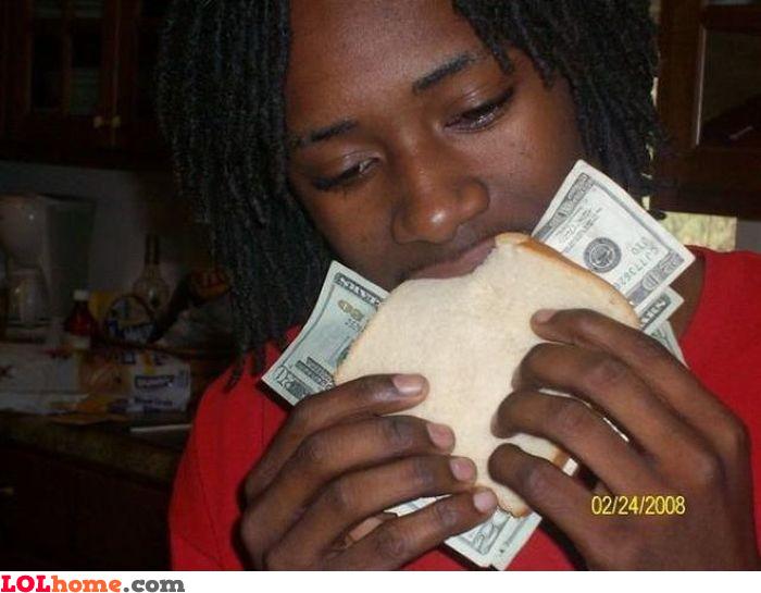 Eating money for breakfast