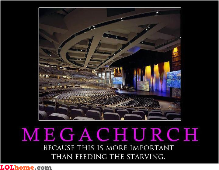 church hungry od megachurch demotivationalFunny People In Church Pictures