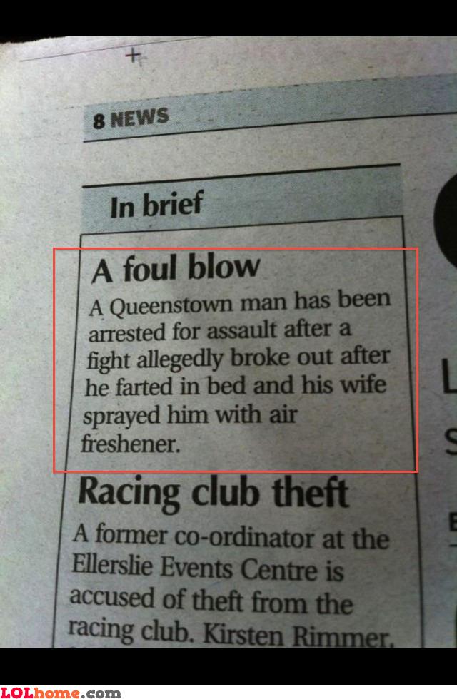 A foul blow