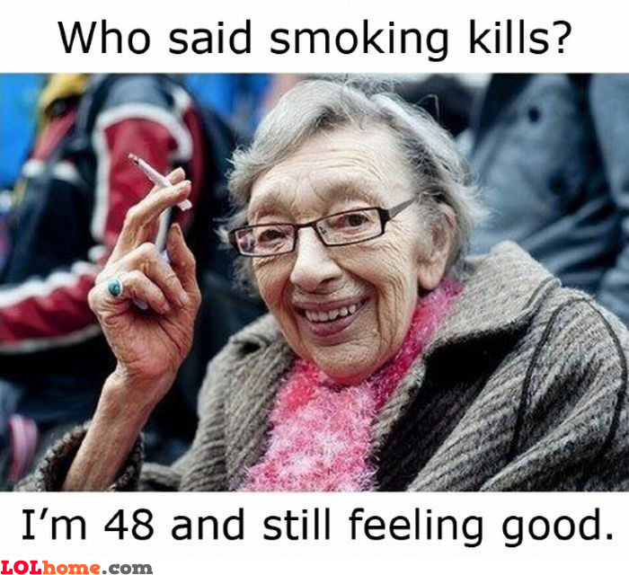 Smoking kills?
