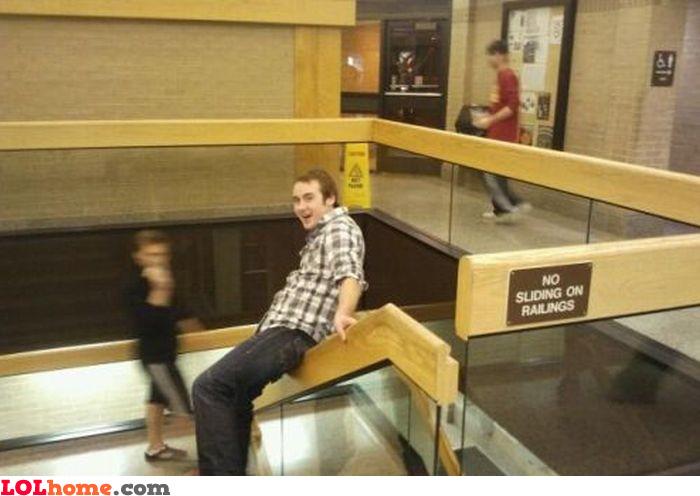 No sliding on railings
