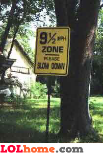 9 and 1/2 mph zone