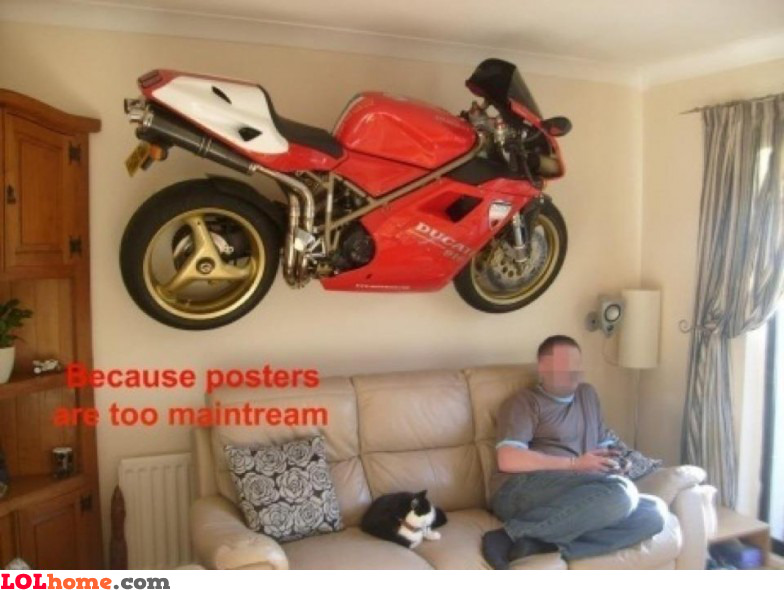 Posters are too mainstream