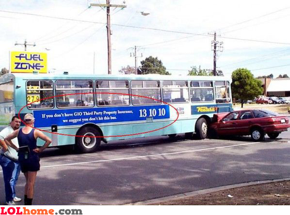 We suggest you don't hit this bus