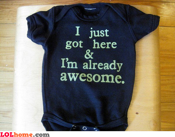 Baby is awesome