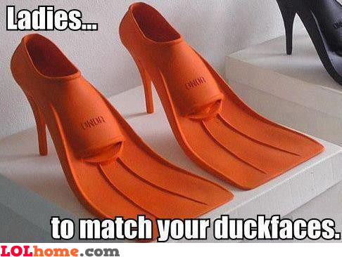 For the duckfaces