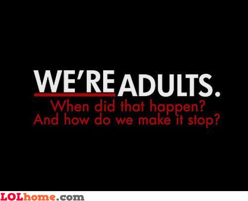 Adults?!