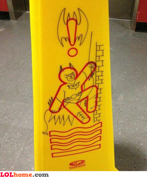Batman Caution!
