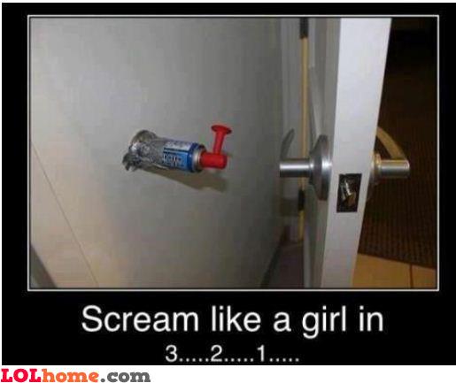 Screaming like a girl
